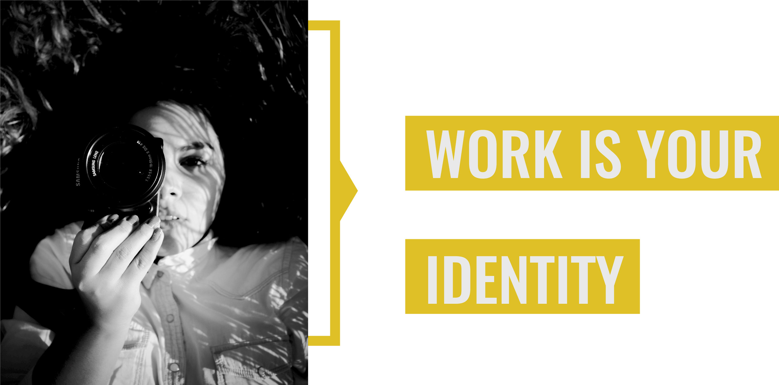 Work is your identity.