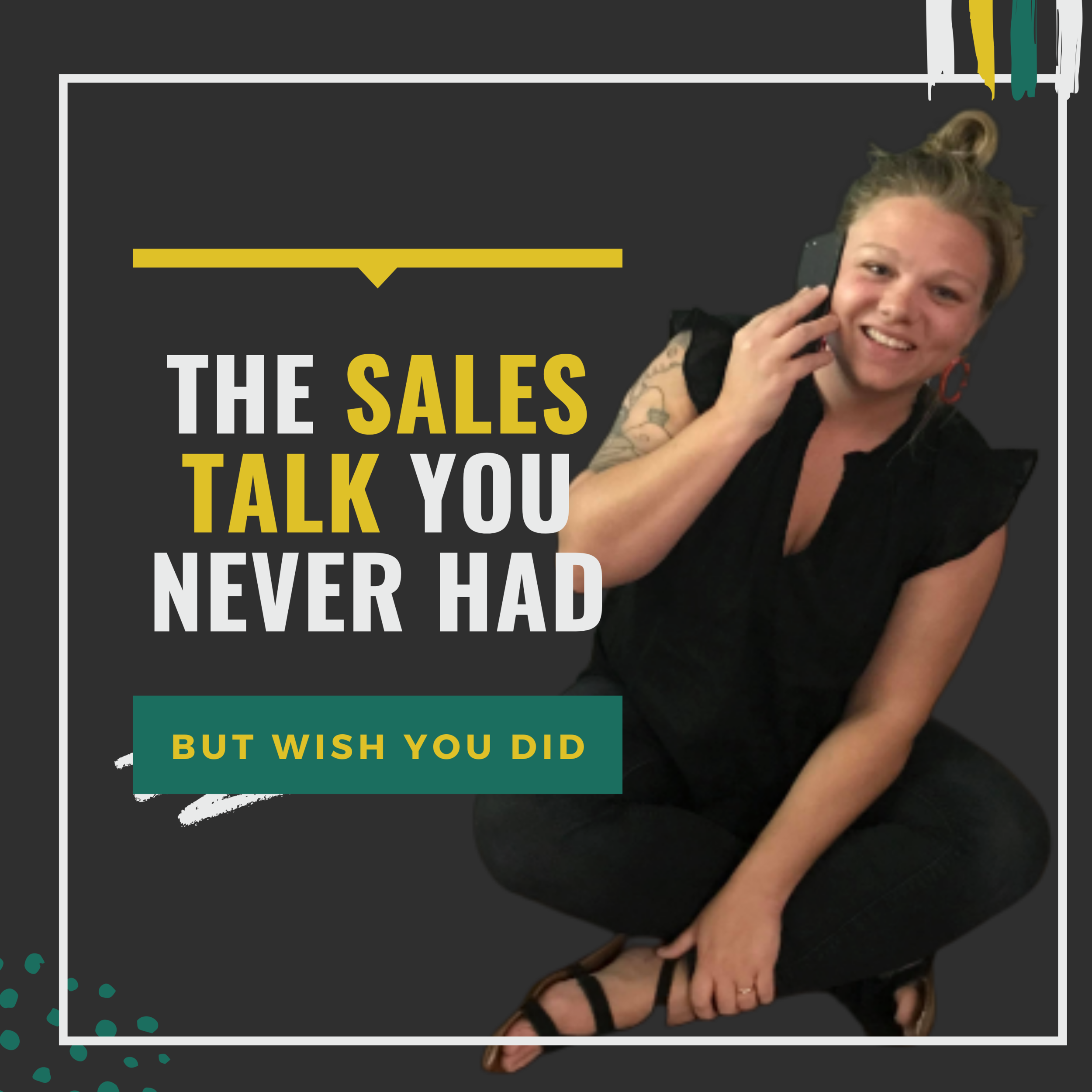 Sales Talk You never had but wish you did.png