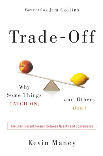 the-trade-off-why-some-things-catch-on-and-others-dont-book-cover.jpg
