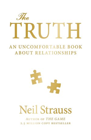 The Truth by Neil Strauss: Summary & Notes — Graham Mann