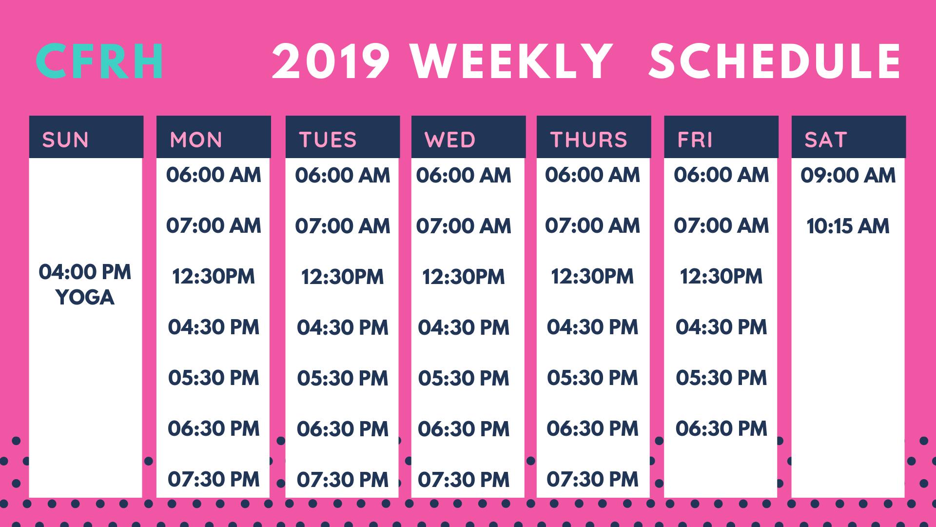 2019 Weekly Schedule CFRH-2.png
