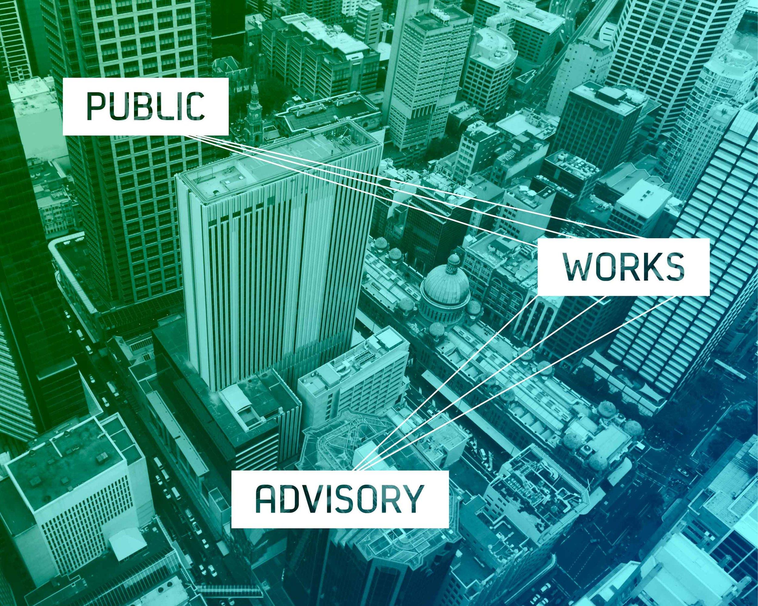 Client Work - Public Works Advisory