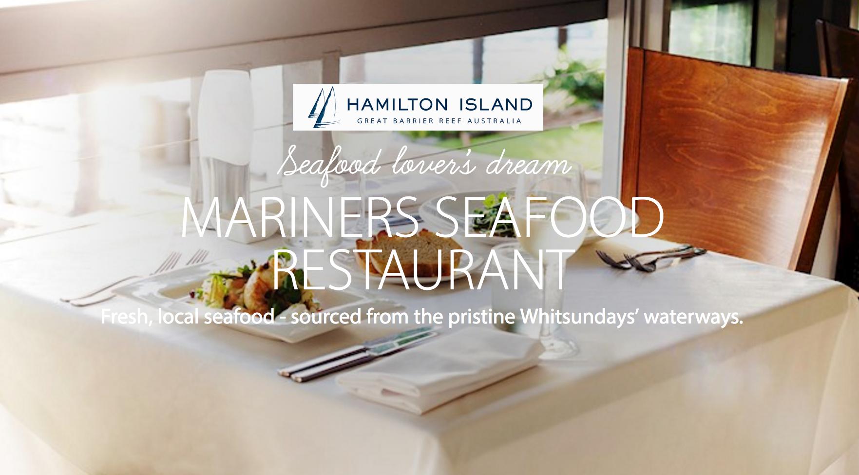 MARINERS SEAFOOD RESTAURANT, HAMILTON ISLAND