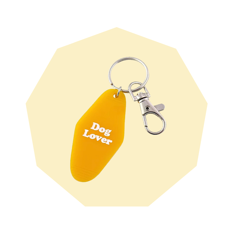 You Make Me Dog Lover Motel Style Keychain