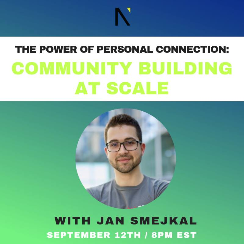 The Power of Personal Connection: Community Building at Scale  with Jan Smejkal