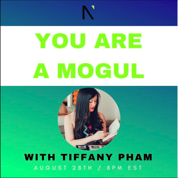You are a Mogul  with Tiffany Pham