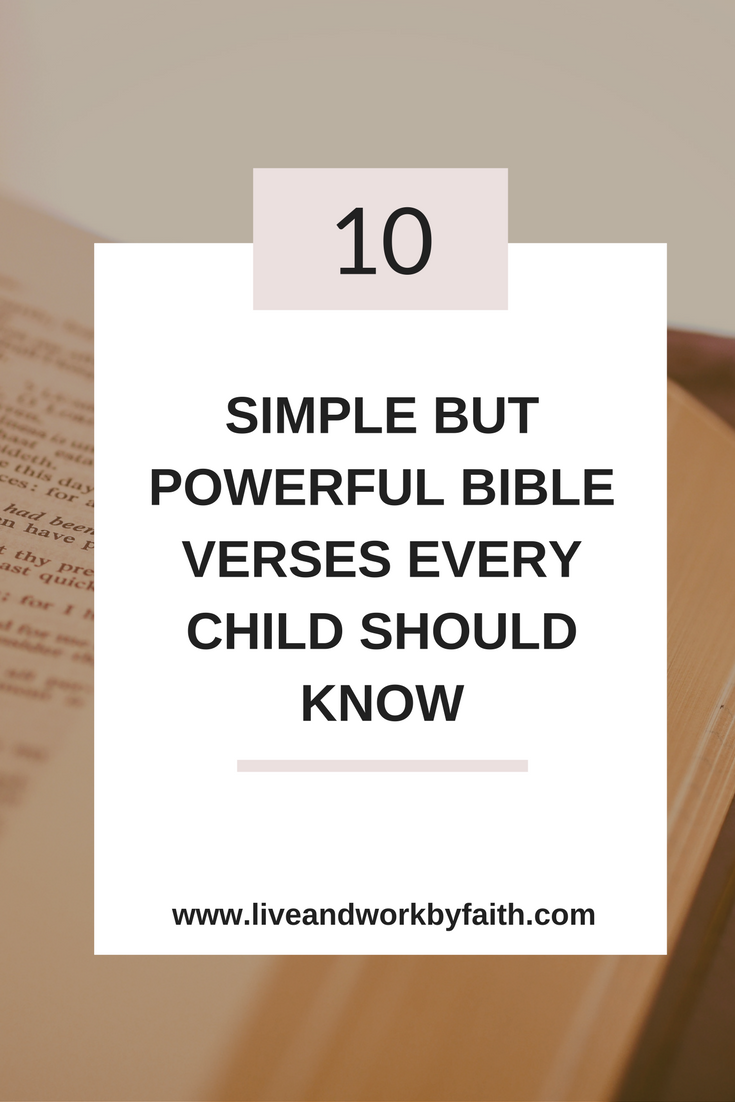 Here are 10 simple Bible verses that every child should know.