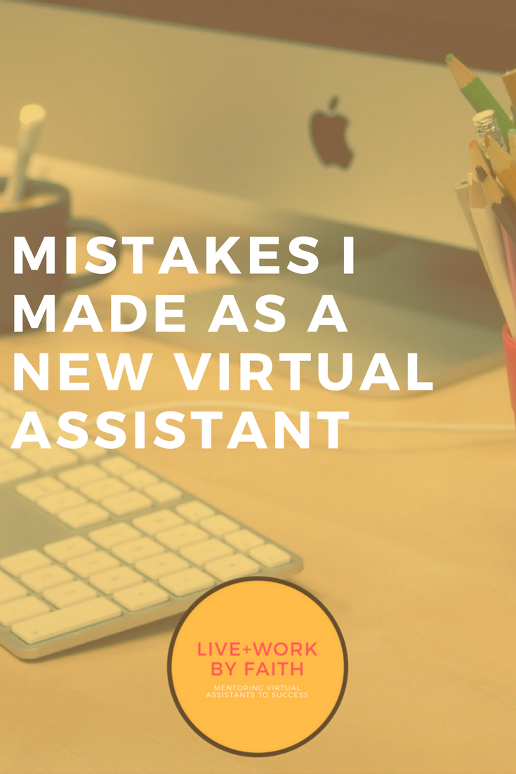 I made three mistakes starting out as a virtual assistant. I share them, and the solutions, in this blog post.