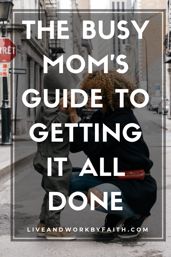 busy mom's guide to getting it all done