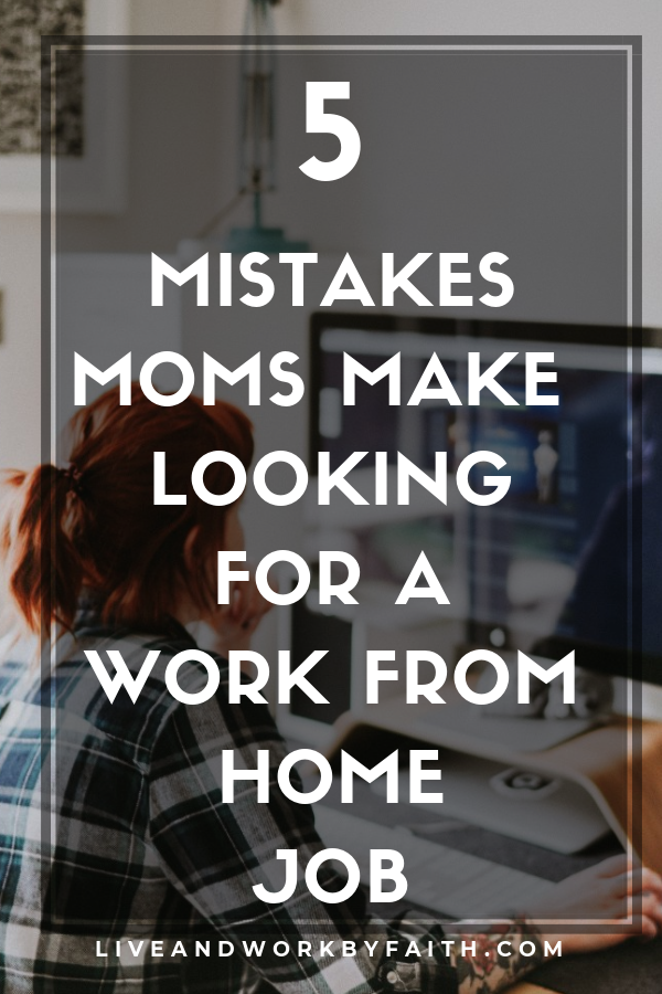 mistakes moms make looking for a work from home job