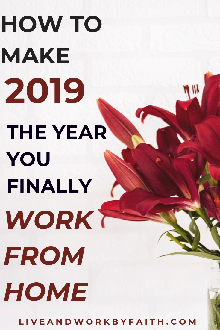 Countdown to 2019 - did you realize your work from home dream in 2018? Or are you disappointed yet again because you didn't make it happen? Dry those tears and let's get ready to finally work from home in the new year. This post has free resources to get you on your way. #workfromhome #newyear