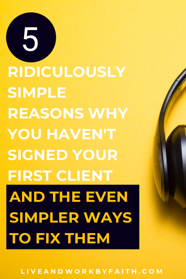 If you're still struggling to sign your first virtual assistant client, then this post is for you. I list five reasons why you don't have any clients and what to do to fix it. #virtualassistant #workfromhome
