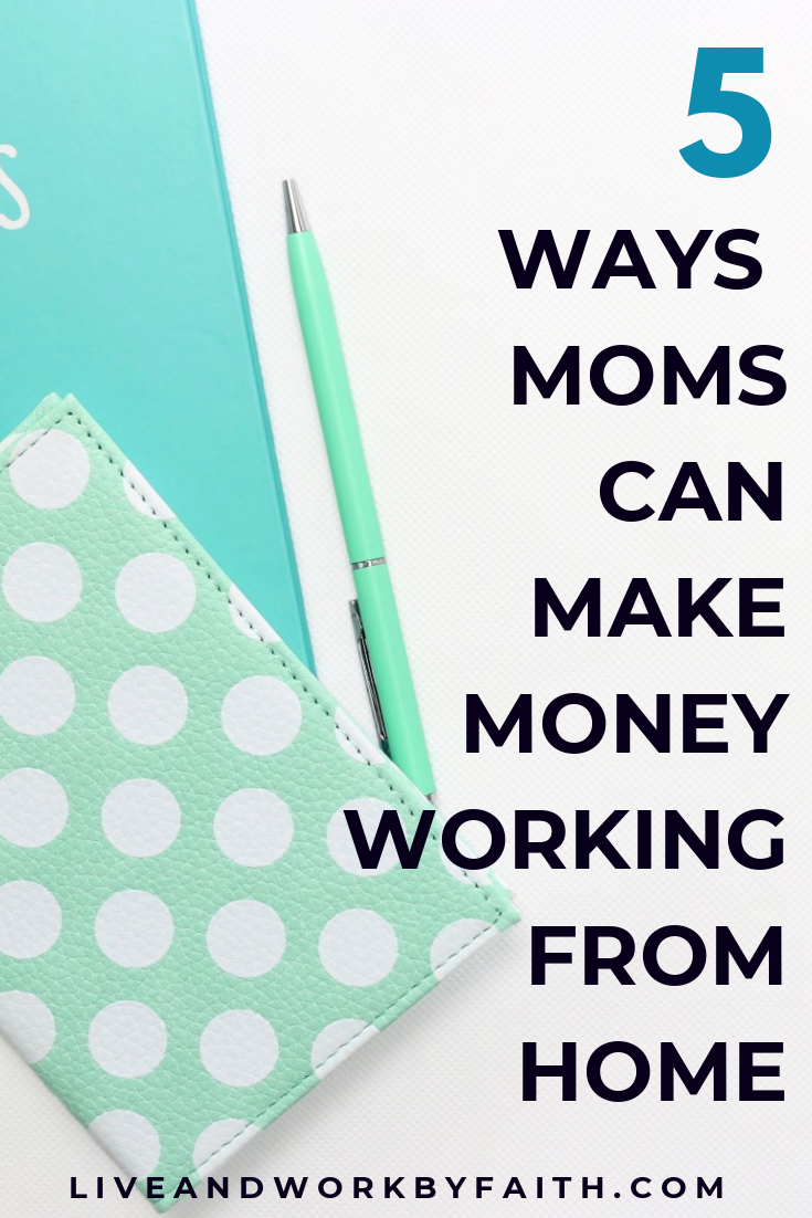 Hey stay at home moms: you CAN make extra money working from home and help your household. This post shares five of my top favorite options to make money for the busy stay at home mom. #workfromhome #sahm