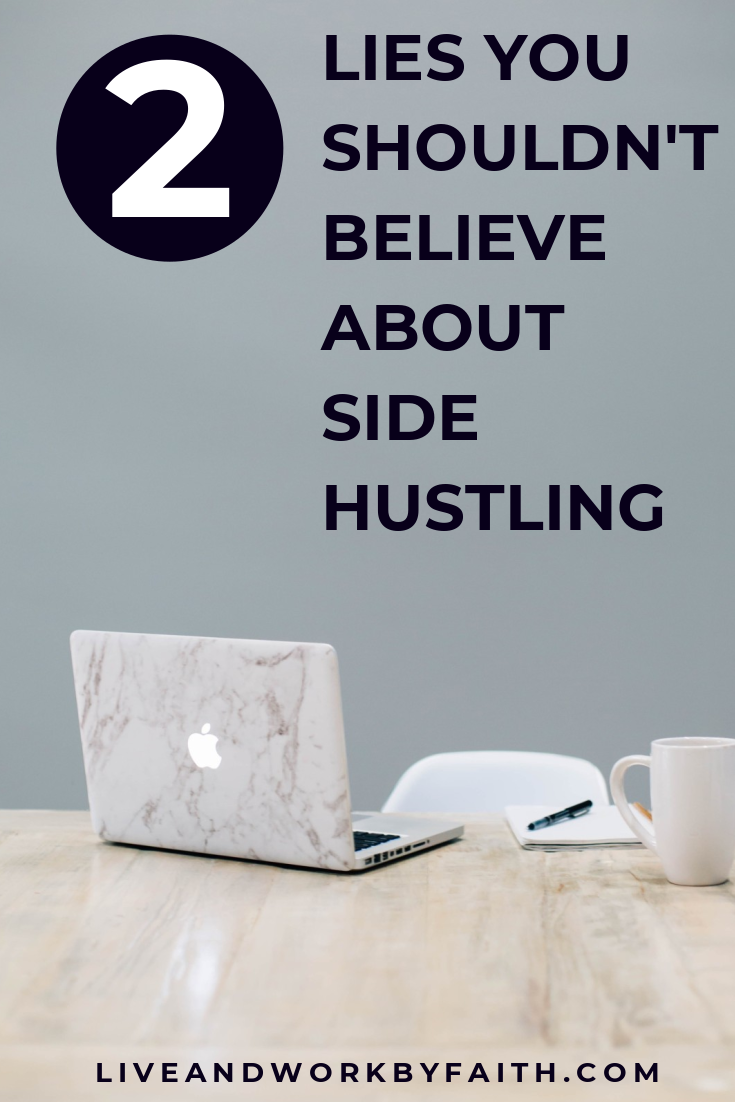 Two of the biggest lies about side hustling out there that you shouldn't believe. #sidehustle