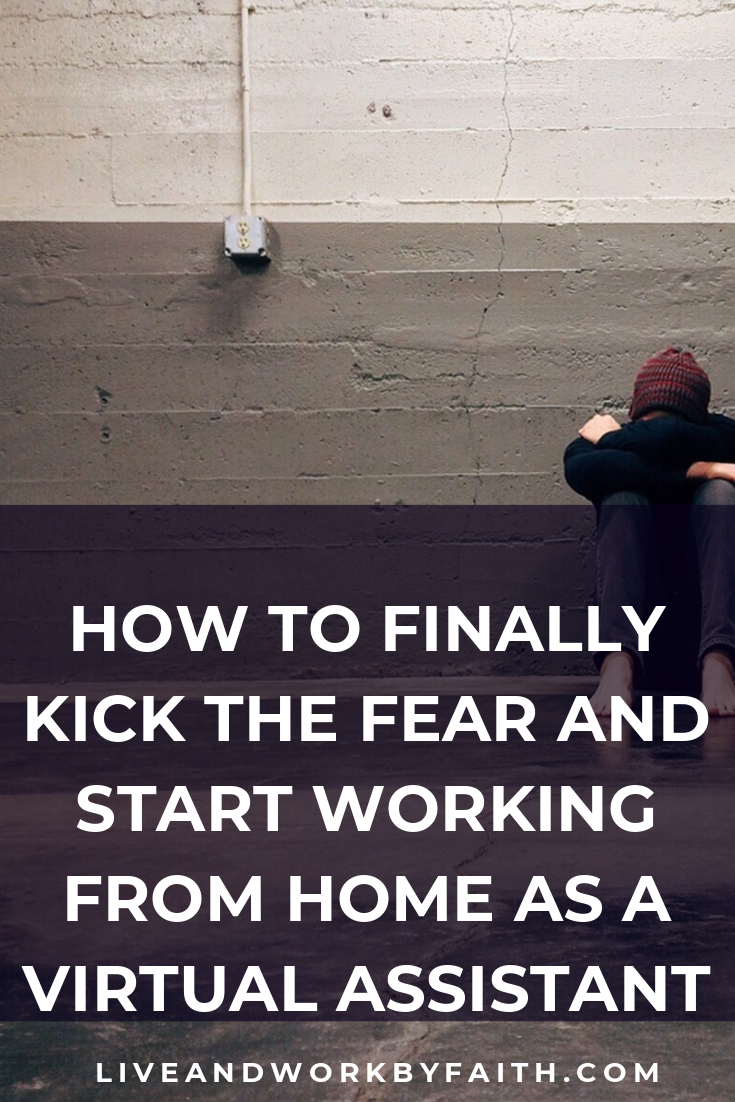 It's time to stop letting fear get in the way of launching your virtual assistant business. Learn how to overcome it, move past it and how to work from home as a virtual assistant. #virtualassistant #workfromhome #onlinebusiness