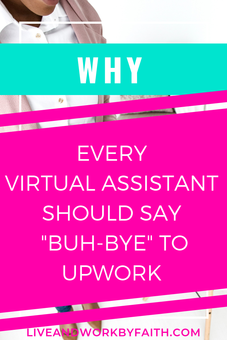 why it's time to stop using upwork to find virtual assistant clients