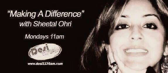 Making A Difference with Sheetal Ori (Radio Talk)