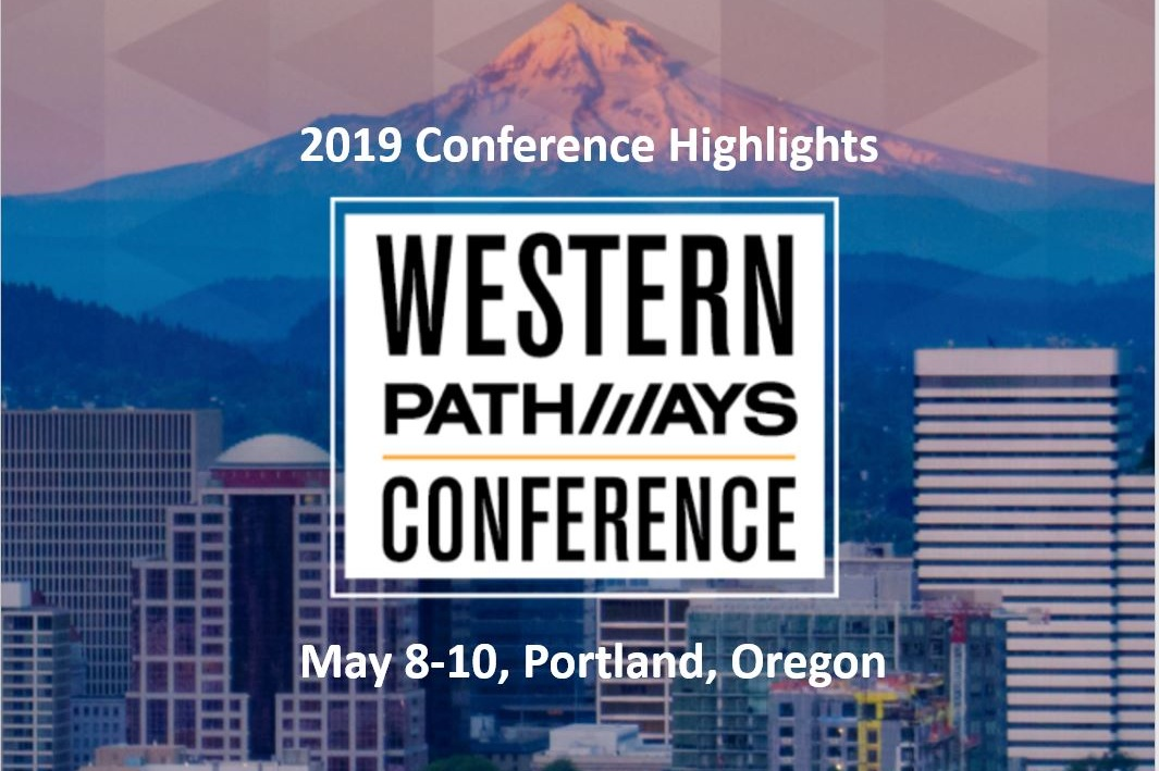Click to view the Conference Highlights slideshow, which showcases the speakers, sponsors, exhibitors, partners, and overall participant takeaways from the 2019 Western Pathways Conference.