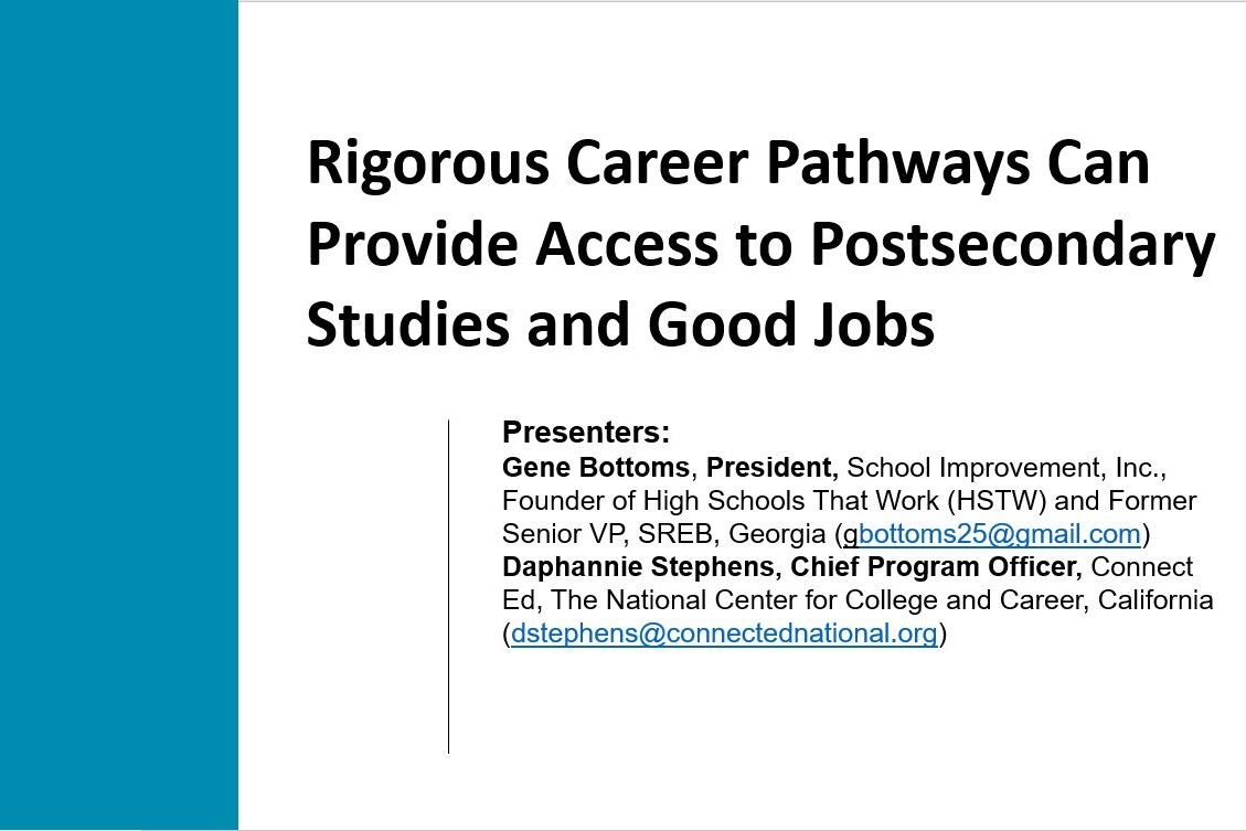 Click to view Gene Bottom's breakout session that discussed ways to design career pathways that enhance student readiness for careers and post-secondary studies.