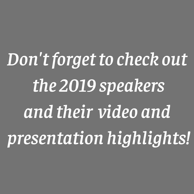 2019 Conference - The 2019 Conference was held in Portland, OR and featured more than 100 speakers. Check them out!