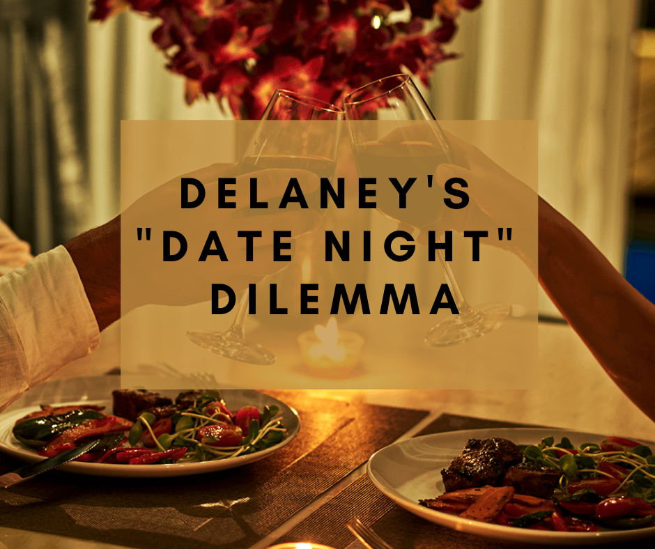 delaney's _date Night_ dilemma.png