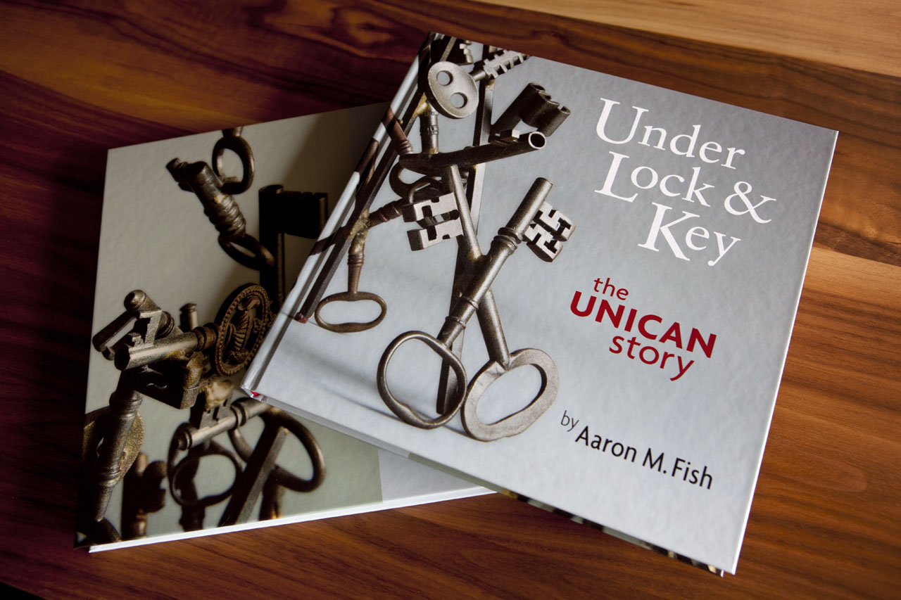 Under Lock & Key, The Unican Story