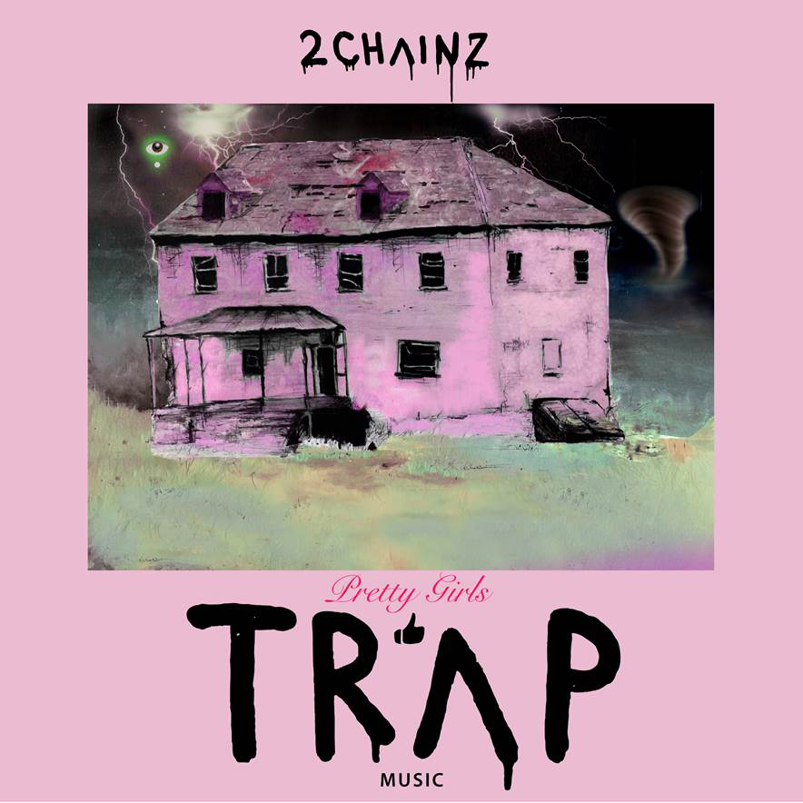 2 chainz pretty girls love trap music album cover