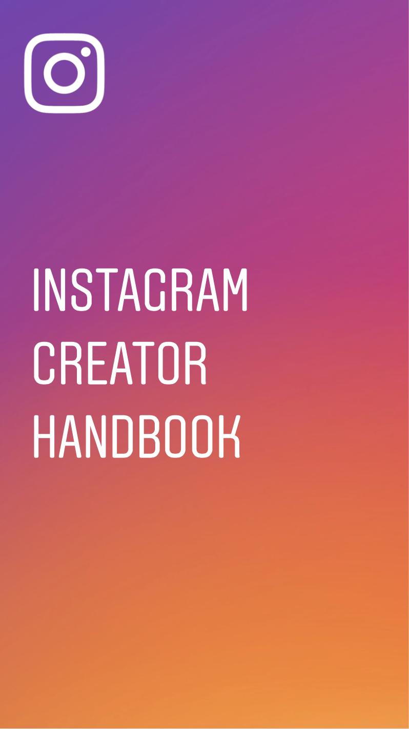 Instagram Creator Handbook