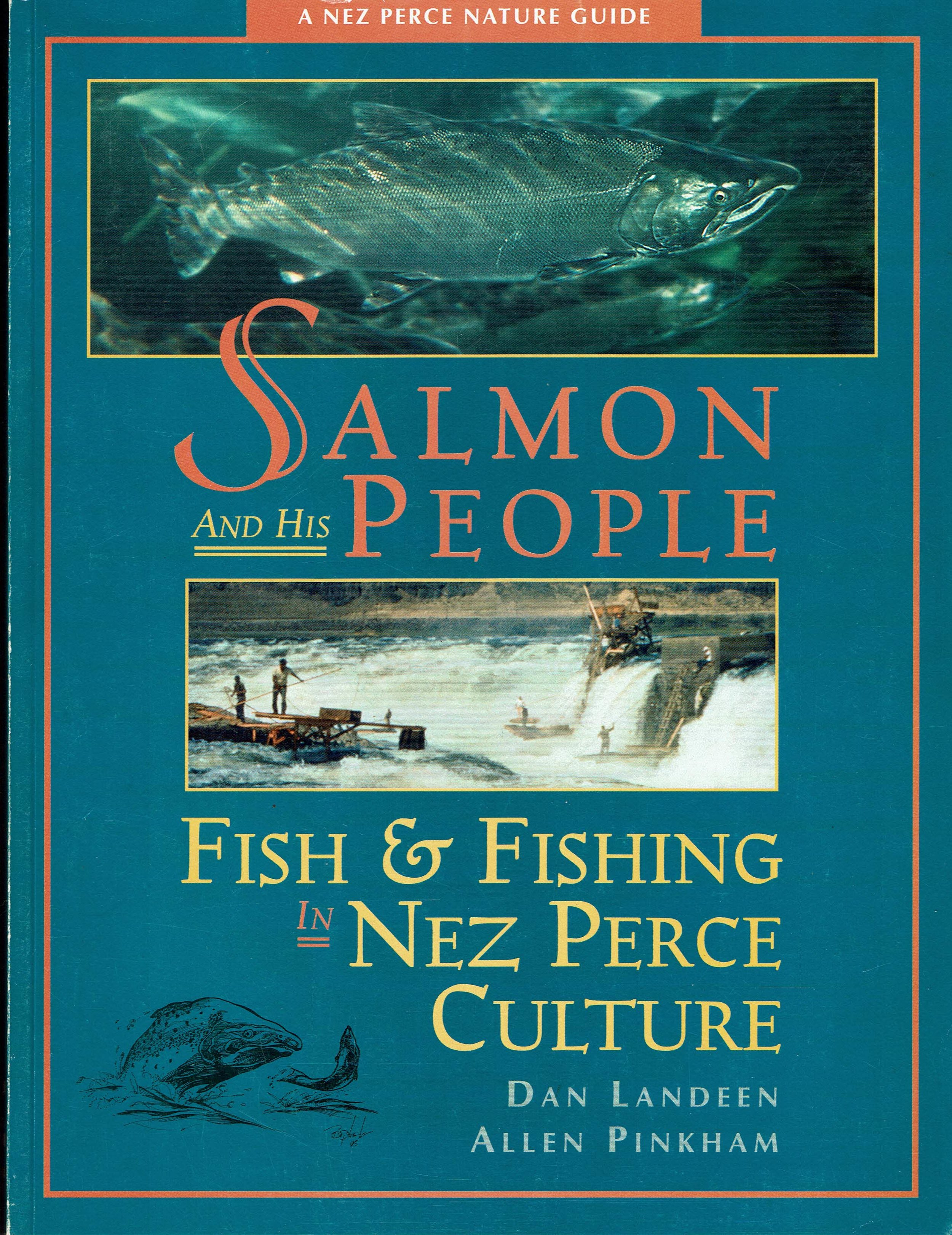 Dan Landeen, and Allen Pinkham.  SALMON AND HIS PEOPLE published 1999