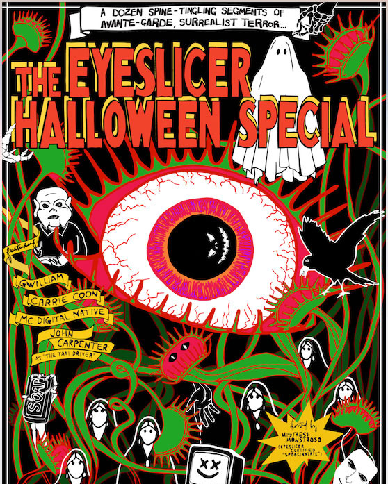 The Eyeslicer Halloween Special. Art by  Mila Matveeva .