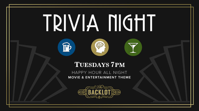 Who's ready for some trivia? We are! Our movie themed Trivia Nights begin on Tuesday, September 26th!! Happy Hour pricing extended during the Trivia Night fun!
