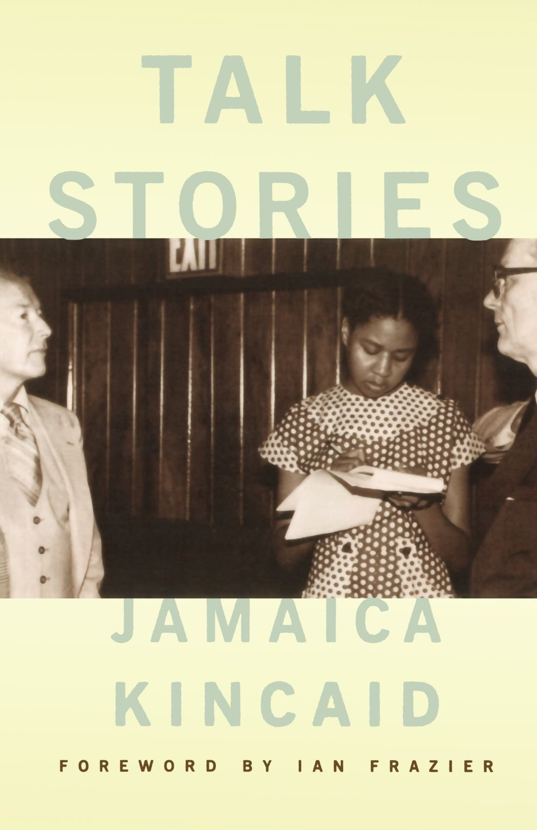 Jamaica Kincaid / Talk Stories/ Editorial FSG 2002. (Antigua)