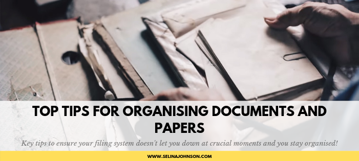 Top Tips for Organising Documents and Papers.png