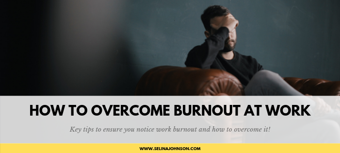 How to Overcome Burnout at Work.png