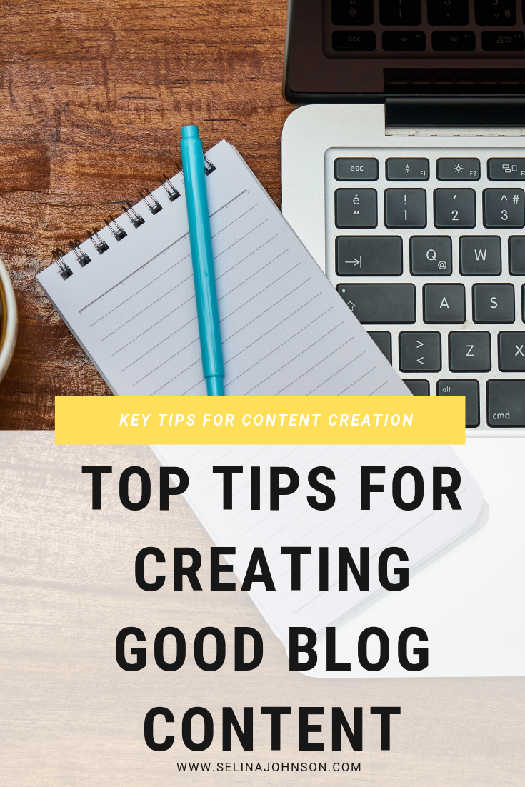 Top Tips for Creating Good Blog Content (1).png