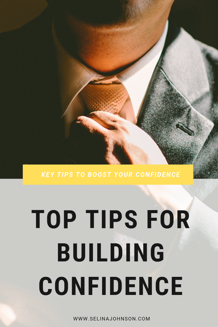 Top Tips for Building Confidence.png