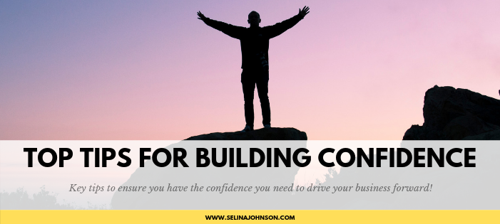 Top Tips for Building Confidence (1).png