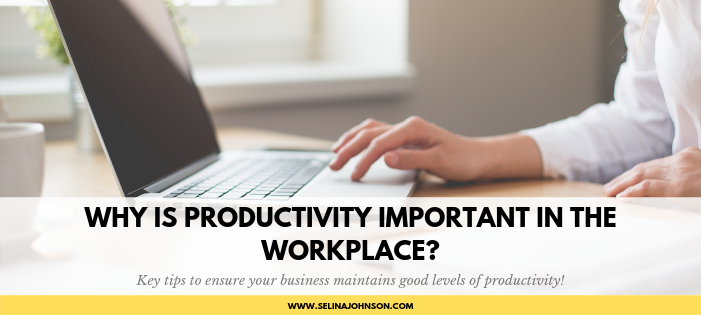 Why is Productivity Important in the Workplace_.png