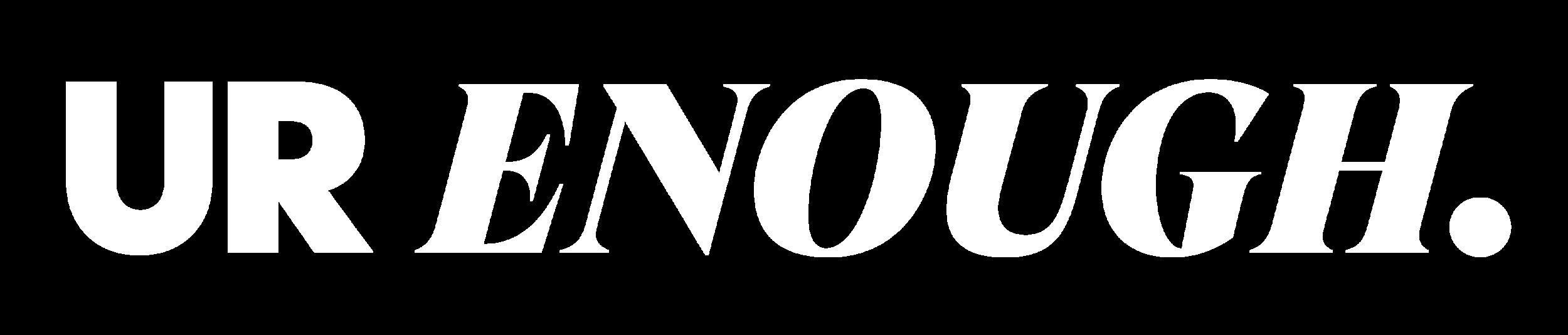 UR ENOUGH_logo_Inline_white.png