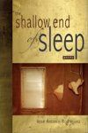 The Shallow End of Sleep, Jose Antonio Rodriguez