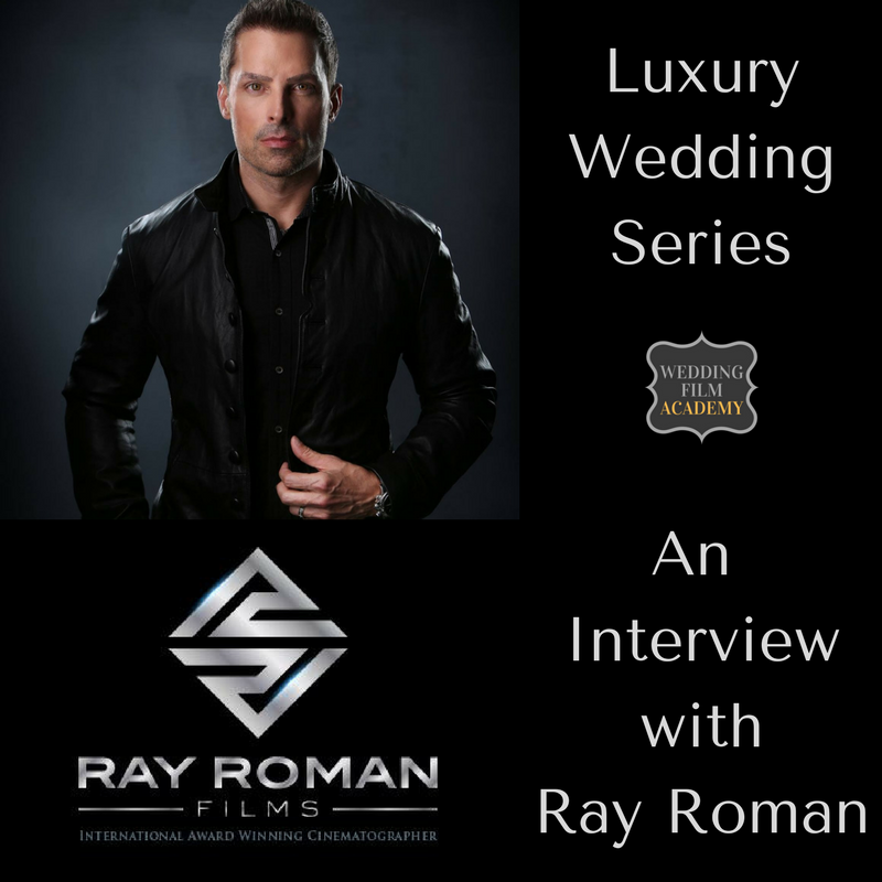 Luxury Wedding Series_ An Interview with Ray Roman.png