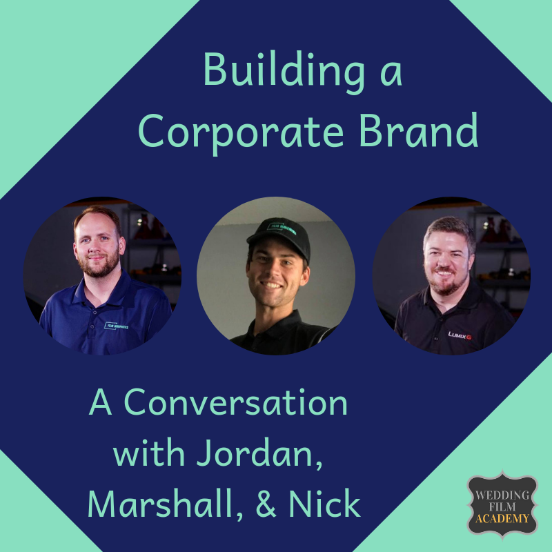 Ep. 87_ Building a Corporate Brand_ A Conversation with Jordan, Marshall, & Nick.png