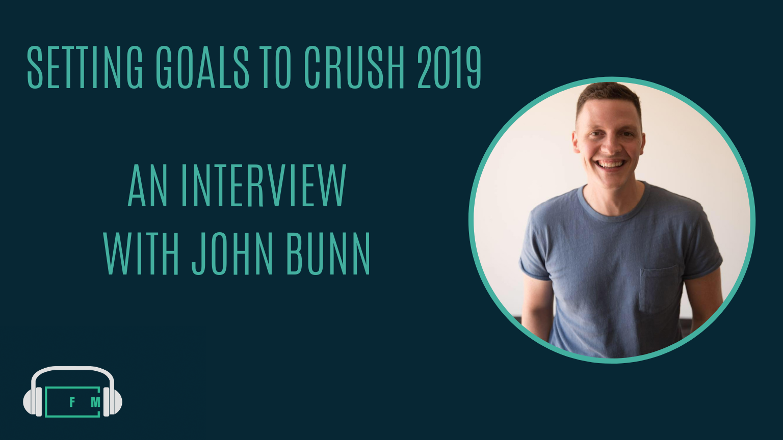 Ep. 97_ An Interview with John Bunn.png