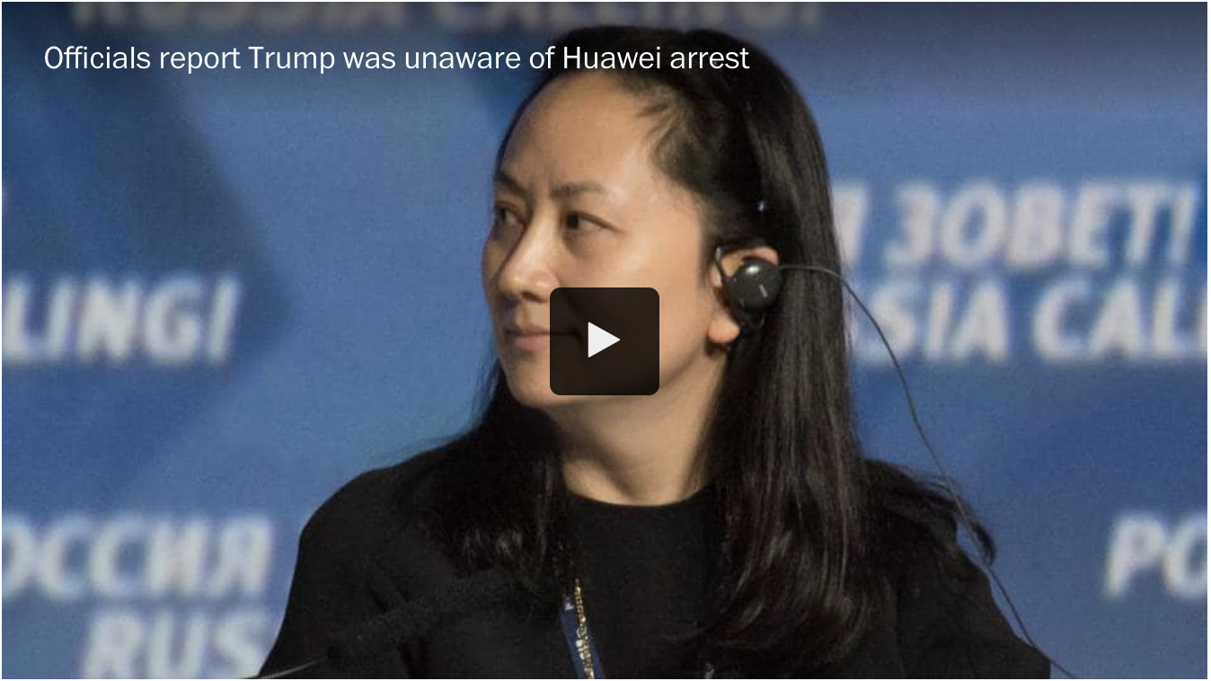 Officials said President Trump did not know about plans to arrest a major Chinese technology executive while he ate dinner with Chinese President Xi Jinping. (Reuters)