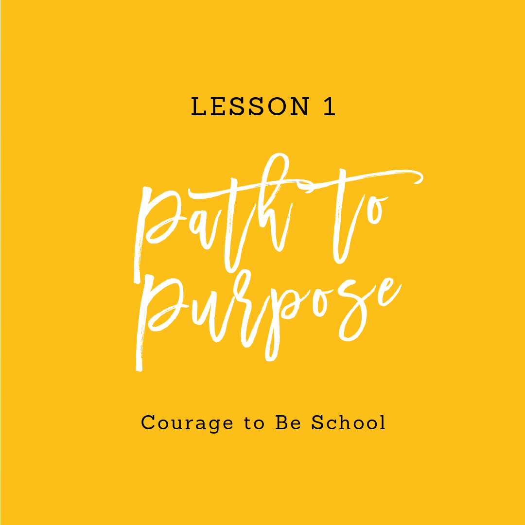Lesson 1 - Path to Purpose.png