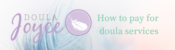 How to pay for doula services.png
