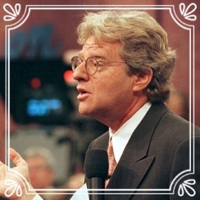 Pick #53: Jerry Springer - The Jerry Springer Show - T.V. Personality (Marcus)