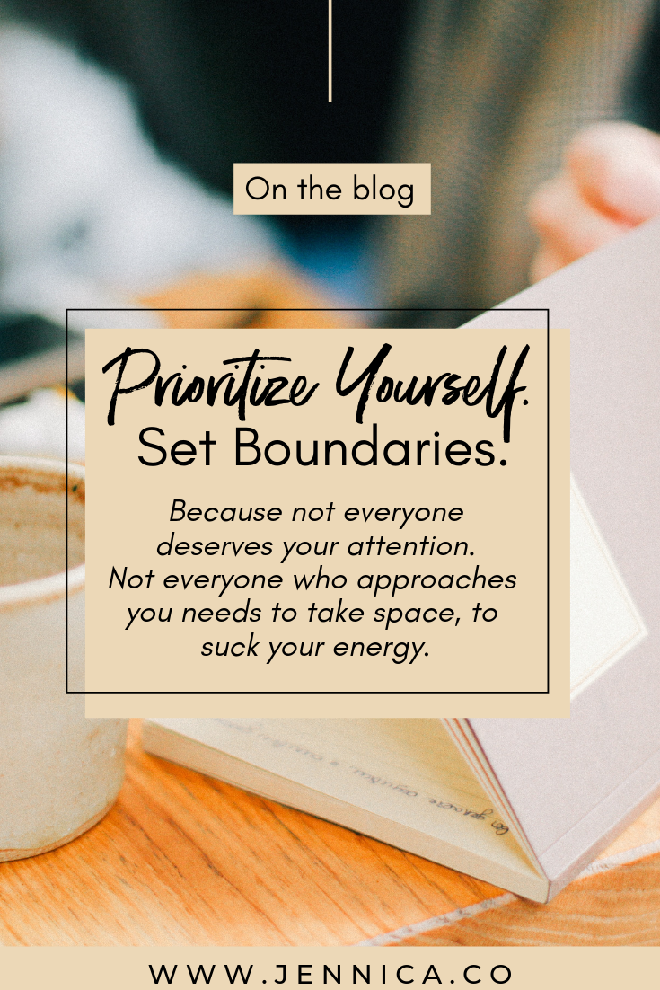 prioritise yourself, set boundaries by jennica.co mindset strategist