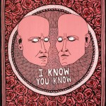 Lucas Grogan, I Know You Know, 2012, ink and acrylic on archival board, 51 x 40cm $1,600