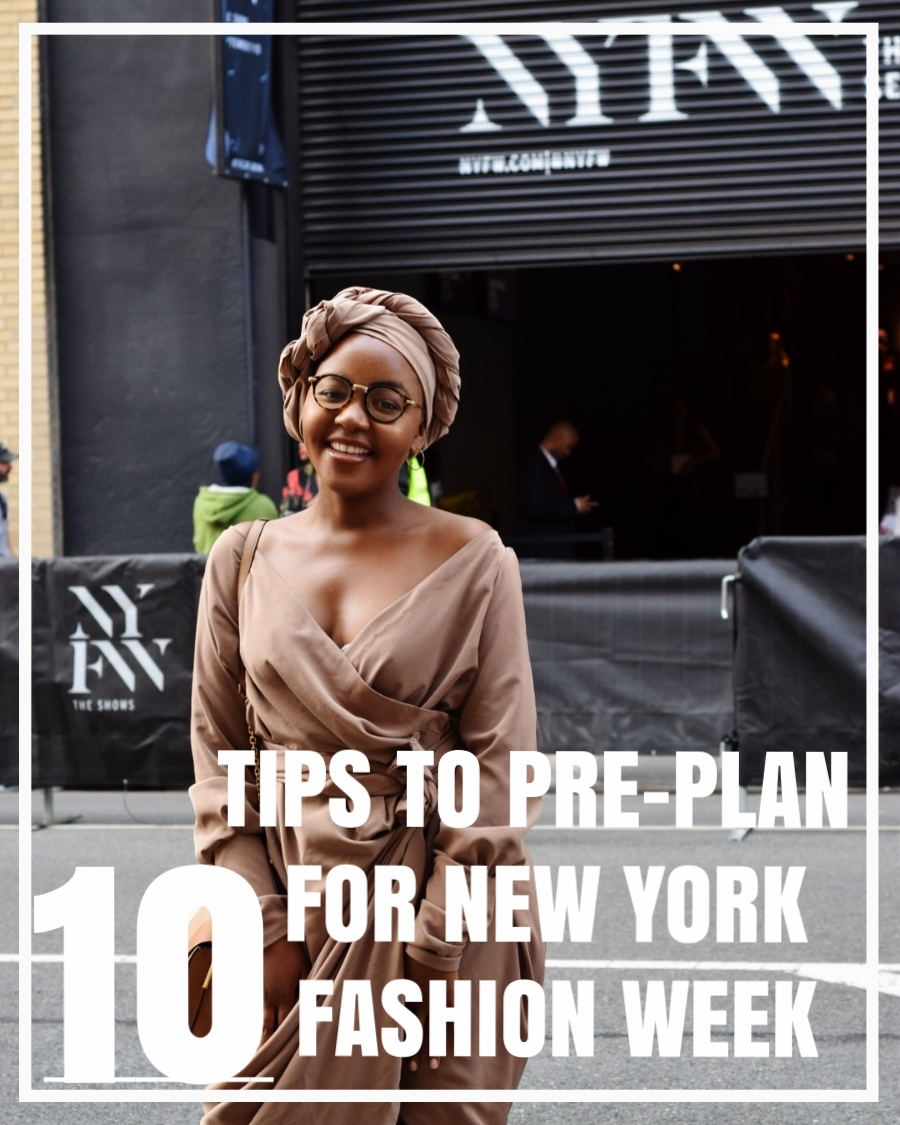 10 Tips to Pre-Plan for NYFW